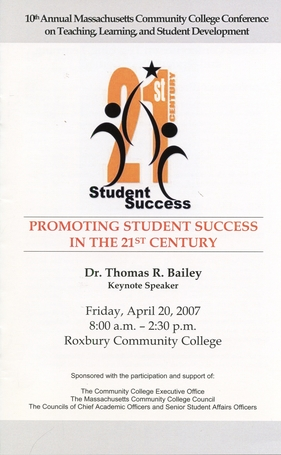 10TH ANNUAL MASSACHUSETTS COMMUNITY COLLEGE CONFERENCE ON TEACHING, LEARNING, AND STUDENT DEVELEOPMENT (2007)